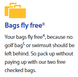 The Southwest Airlines luggage policy which gives you free carry-on and 2 free checked bags