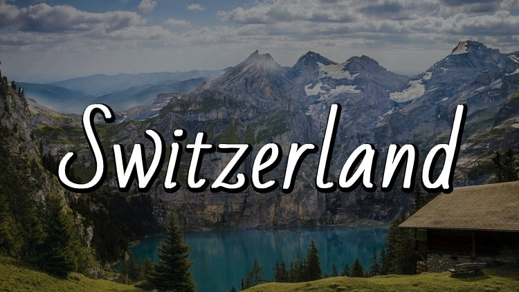 The Ultimate Travel Guide to Switzerland by Travel Done Simple