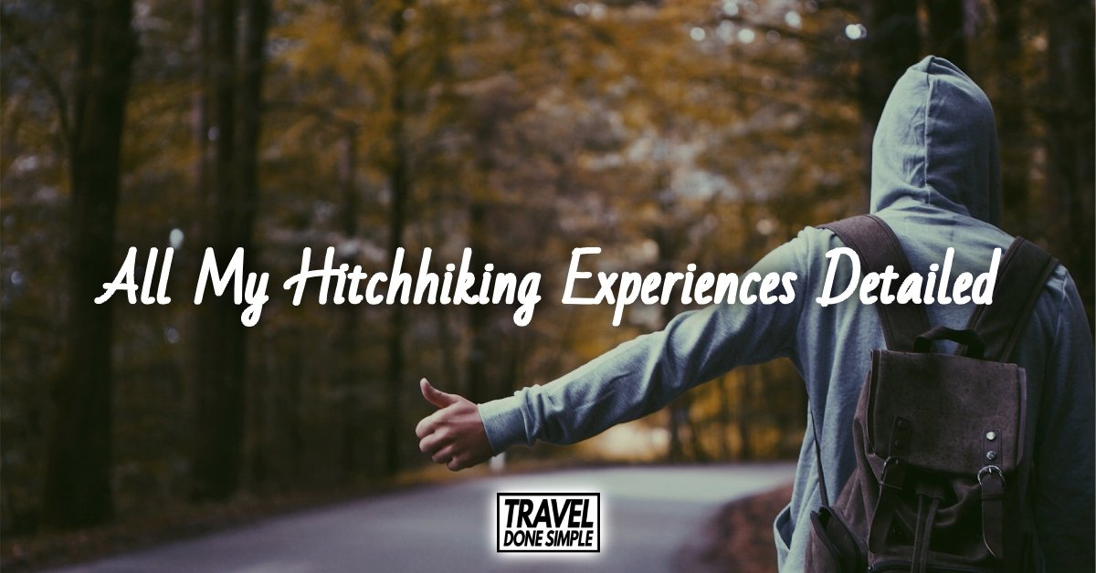 Sebastian from Travel Done Simple sharing his hitchhiking stories from his travels
