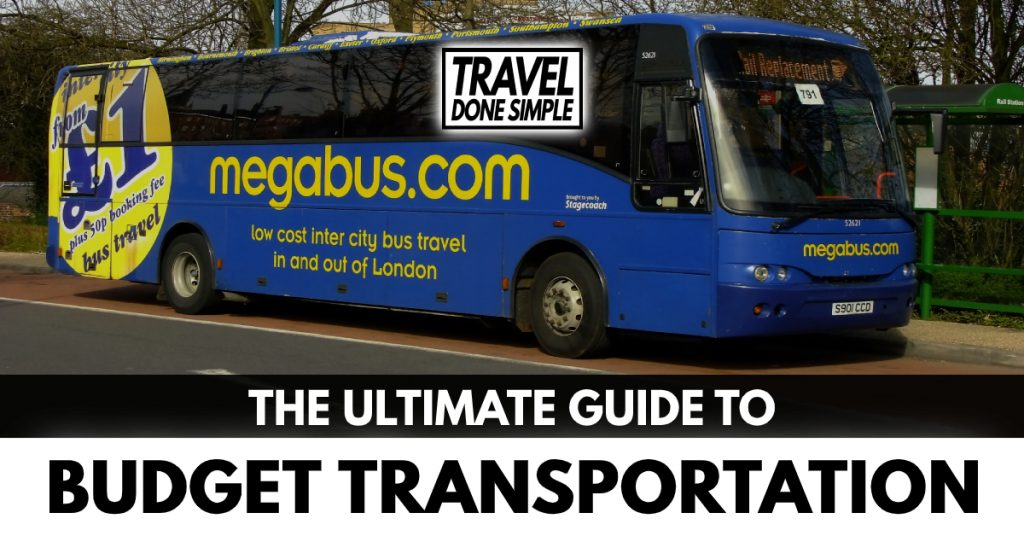 The ultimate guide to budget transportation by travel done simple