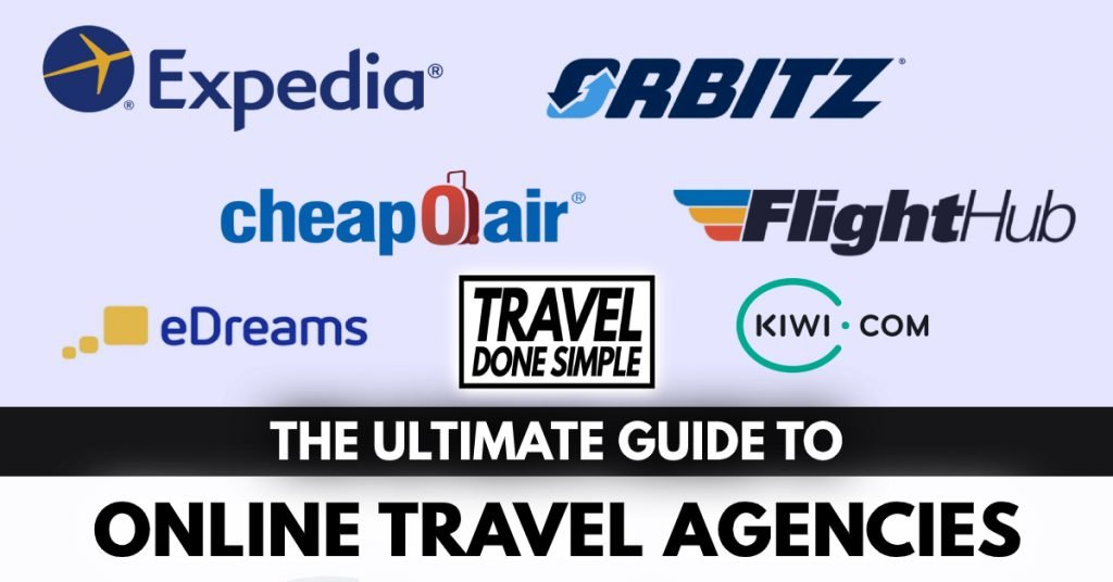 The Ultimate Guide to Online Travel Agencies by Travel Done Simple