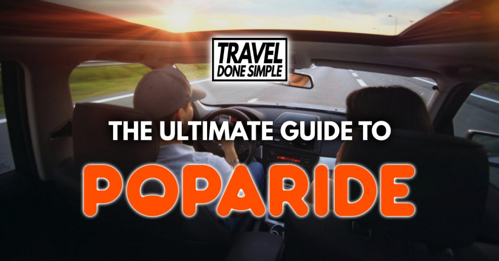 The ultimate guide to poparide by travel done simple