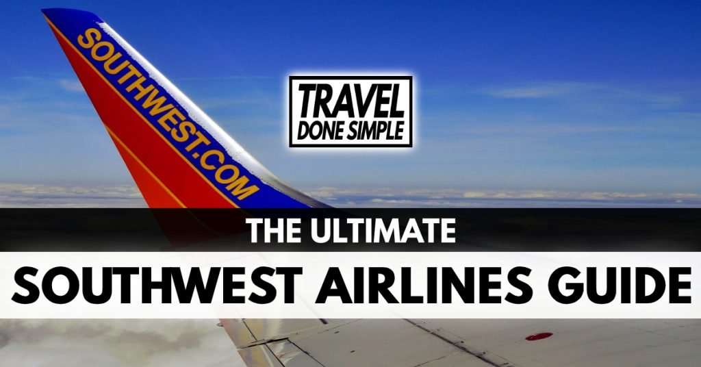 The Ultimate Southwest Airlines Guide by Travel Done Simple